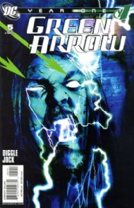 Green Arrow: Year One 2007 #5