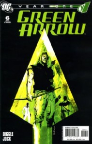 Green Arrow: Year One 2007 #6