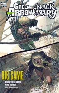Green Arrow/Black Canary: Big Game 2010
