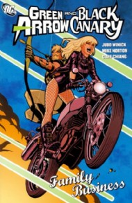 Green Arrow/Black Canary: Family Business 2009