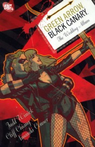 Green Arrow/Black Canary: the Wedding Album 2008