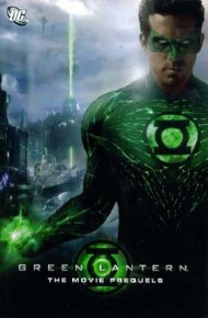 Green Lantern: the Movie Prequels 2011