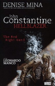 Hellblazer: the Red Right Hand 2007