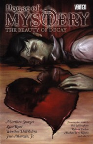 House of Mystery: the Beauty of Decay 2010
