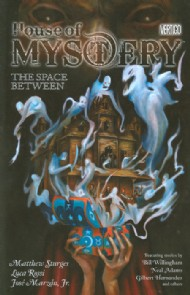 House of Mystery: the Space Between 2010