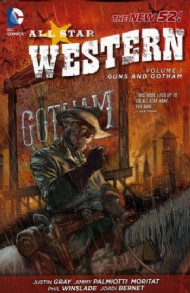All Star Western (3rd Series): Guns and Gotham 2012 #1
