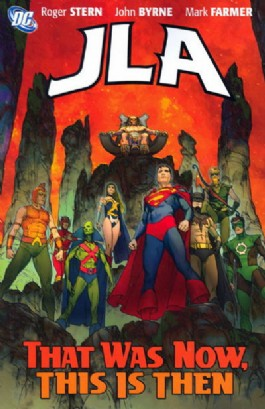 Jla: That Was Now, This Is Then