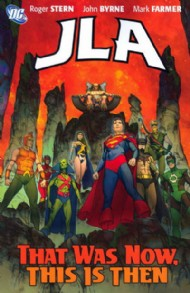 Jla: That Was Now, This Is Then 2008