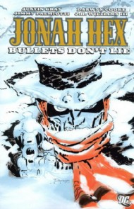 Jonah Hex: Bullets Don't Lie 2009