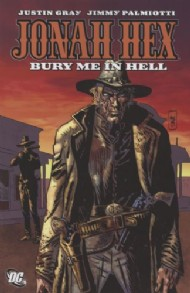 Jonah Hex: Bury Me in Hell 2011