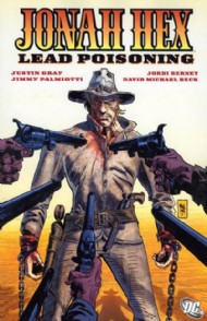 Jonah Hex: Lead Poisoning 2009