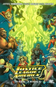 Justice League of America: Dark Things 2011
