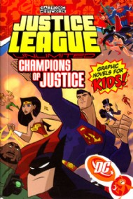 Justice League Unlimited: Champions of Justice 2006