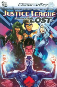 Justice League: Generation Lost 2010 - 2011 #1