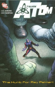 The All New Atom: the Hunt for Ray Palmer 2008