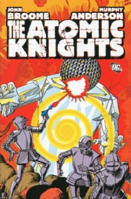 The Atomic Knights 2010