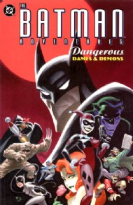 The Batman Adventures: Dangerous Dames & Demons 2003
