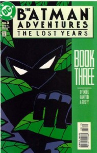 The Batman Adventures: the Lost Years 1998 #3