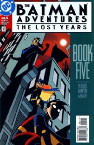 The Batman Adventures: the Lost Years 1998 #5
