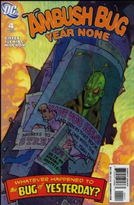 Ambush Bug: Year None 2008 - 2009 #4