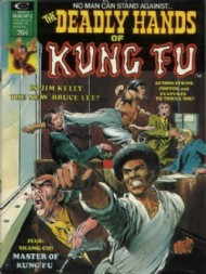 The Deadly Hands of Kung Fu 1974 - 1977 #3