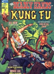 The Deadly Hands of Kung Fu 1974 - 1977 #6