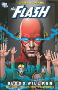 The Flash: Blood Will Run (New Edition) 2008