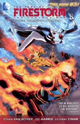 The Fury of Firestorm: the Nuclear Men: the Firestorm Protocols #2