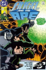 Angel and the Ape (2nd Series) 1991 #3