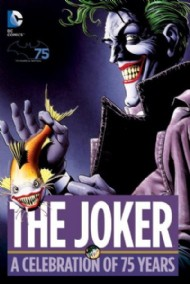 The Joker: a Celebration of 75 Years 2014