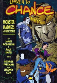 Leave It to Chance: Monster Madness and Other Stories 2003