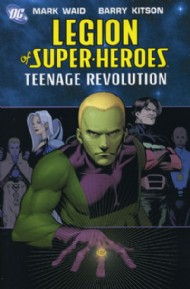 Legion of Super-Heroes: Teenage Revolution 2005