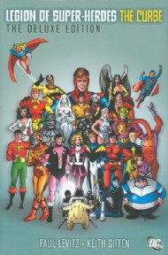 Legion of Super-Heroes: the Curse Deluxe Edition 2011