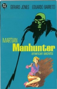 Martian Manhunter: American Secrets 1992 #1