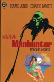 Martian Manhunter: American Secrets 1992 #3
