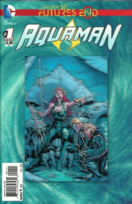 Aquaman (5th Series): Futures End #1