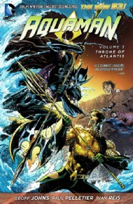 Aquaman (5th Series): Throne of Atlantis 2013 #3