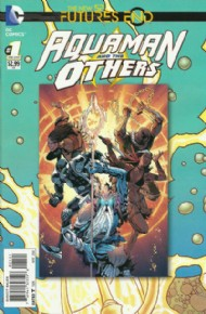 Aquaman and the Others: Futures End 2014 #1