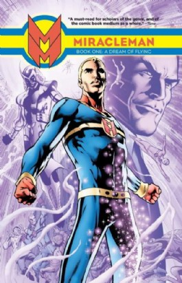 Miracleman: Book One: a Dream of Flying
