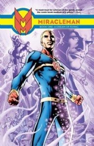 Miracleman: Book One: a Dream of Flying 2014