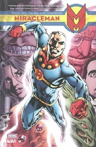 Miracleman: Book Two: the Red King Syndrome 2014