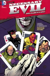 Necessary Evil: the Villains of the DC Universe 2013