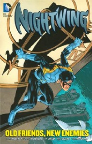 Nightwing: Old Friends, New Enemies 2013