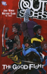 Outsiders (3rd Series): the Good Fight 2007 #6