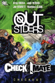 Outsiders/Checkmate: Checkout 2008 #8