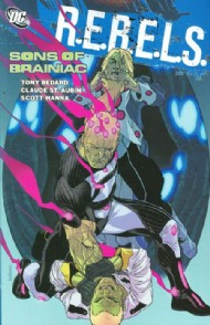 R.E.B.E.L.S.: Sons of Brainiac 2011 #4