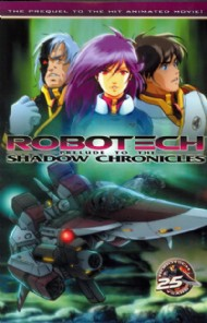 Robotech: Prelude to the Shadow Chronicles 2005 - 2006