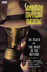Sandman Mystery Theatre: Dr. Death and the Night of the Butcher 2007