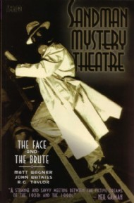 Sandman Mystery Theatre: the Face and the Brute 2004