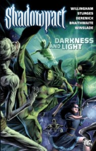 Shadowpact: Darkness and Light 2008